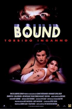 Locandina Bound - Torbido inganno