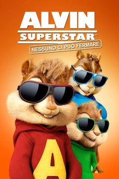 Locandina Alvin Superstar - Nessuno ci può fermare