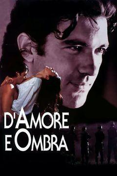Locandina D'amore e ombra