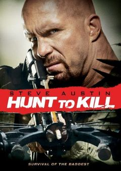 Hunt to Kill - Caccia all'uomo