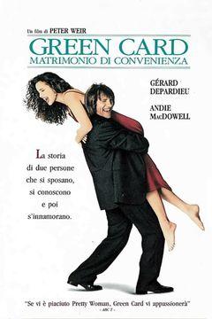Locandina Green card - Matrimonio di convenienza