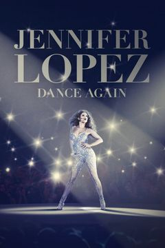 Locandina Jennifer Lopez: Dance Again