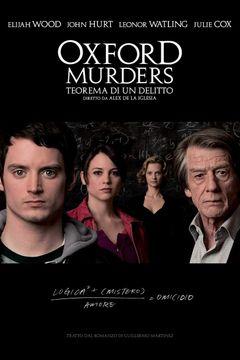 Locandina Oxford Murders - Teorema Di Un Delitto
