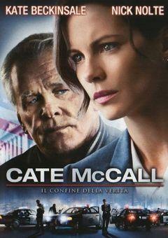 Locandina Cate Mccall - Il Confine Della Verità