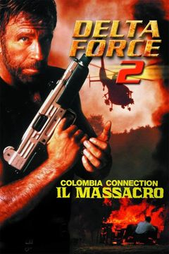 Delta Force 2 - Colombia Connection: Il massacro