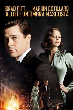 Locandina Allied - Un'ombra nascosta