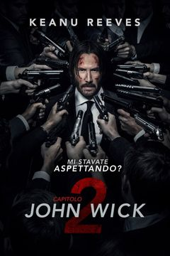 Locandina John Wick - Capitolo 2