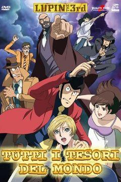 Lupin Iii: Tutti I Tesori Del Mondo