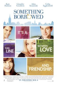 Something Borrowed - L'amore non ha regole