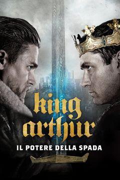 Locandina King Arthur - Il potere della spada