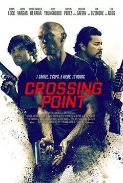 Crossing Point - I signori della droga