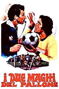 I Due Maghi Del Pallone