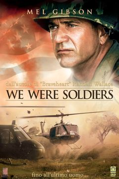 Locandina We Were Soldiers - Fino All'ultimo Uomo