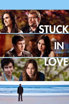Locandina Stuck in Love
