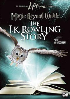 Parole magiche: La storia di J.K.Rowling