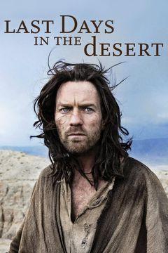 Gli ultimi giorni nel deserto