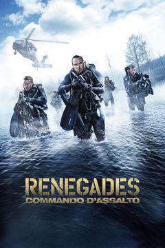 Locandina Renegades: Commando d'assalto