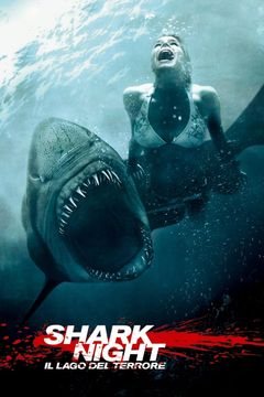 Shark Night - Il lago del terrore