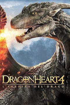Locandina Dragonheart: Battaglia per il cuore di fuoco