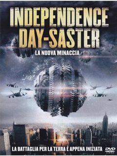 Locandina Independence Daysaster - La nuova minaccia