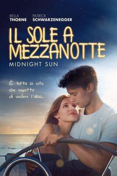 Locandina Il sole a mezzanotte - Midnight Sun