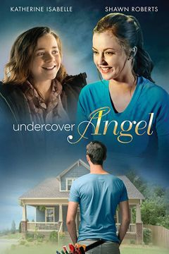 Locandina Undercover Angel - Un Angelo Dal Cielo