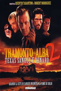 Dal tramonto all'alba 2 - Texas, sangue e denaro