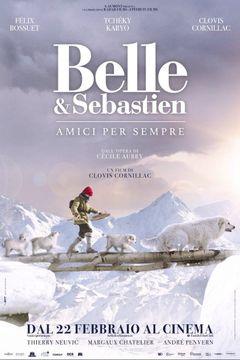 Locandina Belle & Sebastien - Amici per sempre