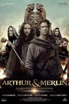 Locandina Arthur & Merlin - Le origini della leggenda