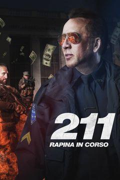 Locandina 211 - Rapina in corso