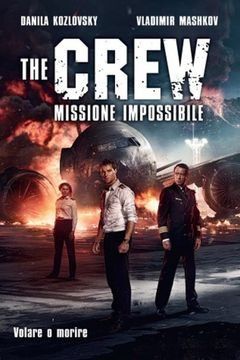 The Crew - Missione impossibile