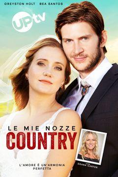 Locandina Le mie nozze country
