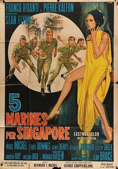 Locandina Cinque marines per Singapore