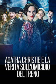 Locandina Agatha e la verità sull'omicidio del treno