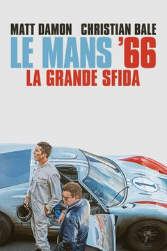 Le Mans'66 - La grande sfida