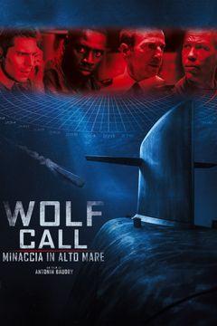 Locandina Wolf Call - Minaccia in alto mare