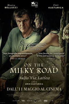 Locandina On the Milky Road - Sulla Via Lattea