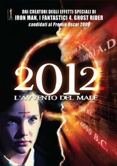 Locandina 2012 - L'Avvento Del Male