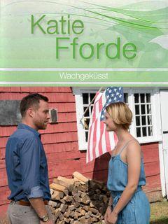 Locandina Katie Fforde: Il bacio del ricordo