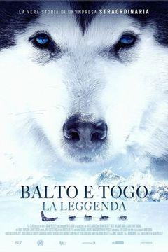 Locandina Balto e Togo - La leggenda