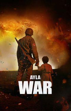 Locandina Ayla - La figlia senza nome
