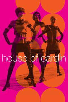 Locandina House of Cardin