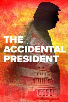 Locandina The Accidental President