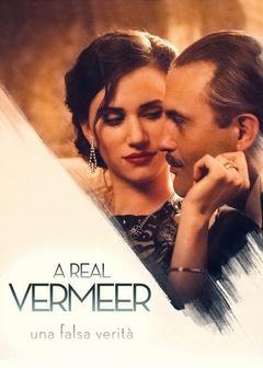 Locandina A Real Vermeer - Una falsa verita'