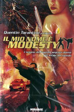 Locandina Il mio nome è Modesty