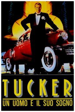 Locandina Tucker: un uomo e il suo sogno