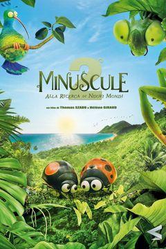 Locandina Minuscule 2 - Alla ricerca di nuovi mondi