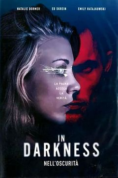 Locandina In darkness - Nell'oscurità