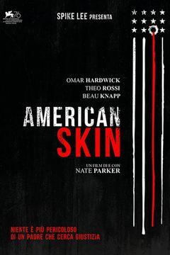 Locandina American Skin