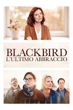 Locandina Blackbird - L'ultimo abbraccio